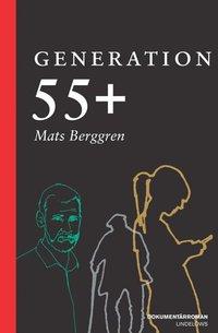 Generation 55+ (inbunden)