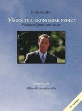 V�gen till ekonomisk frihet : f�rsta miljonen om sju �r (h�ftad)