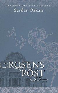Rosens r�st (h�ftad)