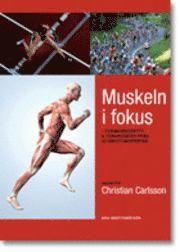 Muskeln i fokus Forskningsnytt & träningsråd från 50 idrottsexperter.