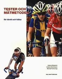 Tester och m�tmetoder : f�r idrott och h�lsa (kartonnage)