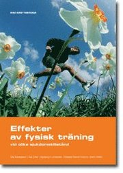 Effekter av fysisk träning vid olika sjukdomstillstånd
