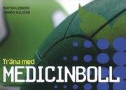 Träna med medicinboll
