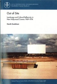 Out of Site : landscape and Cultural Reflexivity i New Hollywood Cinema 1969