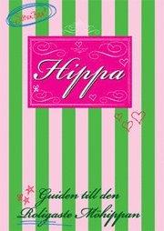 Hippa : guiden till den roligaste möhippan (häftad)