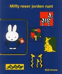 Miffy reser jorden runt (inbunden)