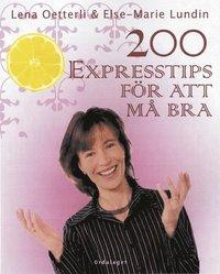 200 expresstips f�r att m� bra (inbunden)