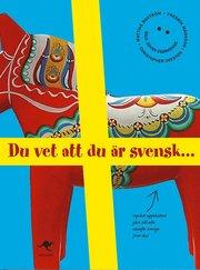 Du vet att du �r svensk... (kartonnage)