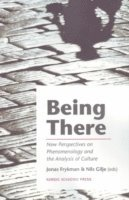 Being there (h�ftad)