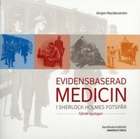 Evidensbaserad medicin i Sherlock Holmes fotsp�r (h�ftad)