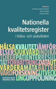Nationella kvalitetsregister i hälso- och sjukvården