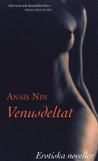 Venusdeltat : erotiska noveller (h�ftad)