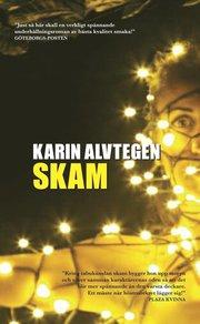 Skam av Karin Alvtegen