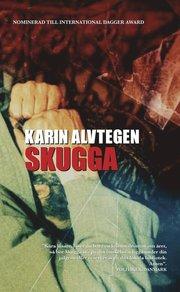 Skugga av Karin Alvtegen