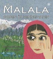 Malala – ord är hennes vapen