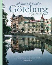 Arkitekter & fasader i Göteborg 1850-1920