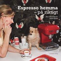 Espresso hemma : p� riktigt (h�ftad)