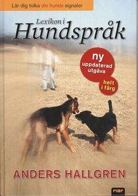 Lexikon i hundspr�k : l�r dig tolka din hunds signaler (kartonnage)