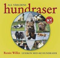 All världens hundraser : lexikon med 482 hundraser i text & bild (inbunden)