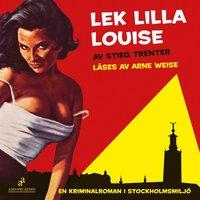 Lek lilla Louise! (ljudbok)