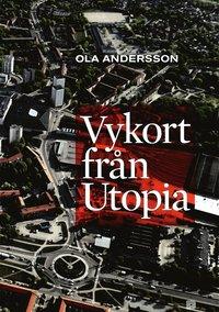 Vykort fr�n Utopia (inbunden)