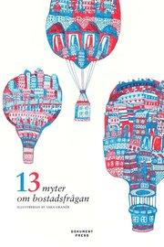 13 myter om bostadsfrågan