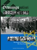 Ordnungspolizei : ideological war and genocide on the east front 1941 - 1942