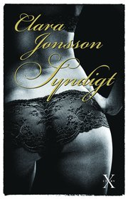 Syndigt : erotiska noveller (inbunden)