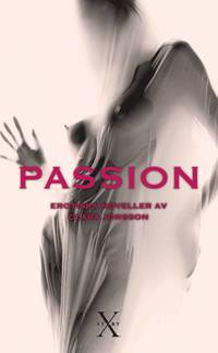 Passion : erotiska noveller (pocket)