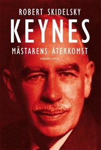 Keynes : m�starens �terkomst (inbunden)