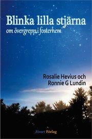 Blinka lilla stjärna : om övergrepp i fosterhem