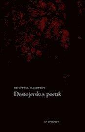 Dostojevskijs poetik