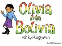 Olivia fr�n Bolivia och kycklingtjuven (e-bok)