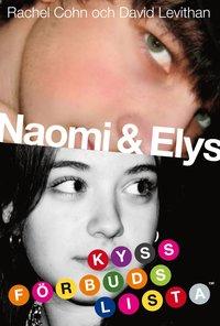 Naomi & Elys kyssf�rbudslista (pocket)