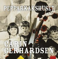Pepparkakshuset (mp3-bok)