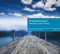 Stresshantering II : fem tr�ningsprogram (ljudbok)