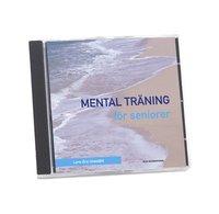 Mental tr�ning f�r seniorer (ljudbok)