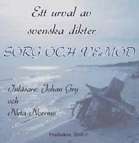 Sorg och vemod : ett urval av svenska dikter (inbunden)