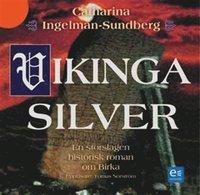 Vikingasilver : en storslagen historisk roman om Birka (mp3-bok)