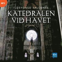 Katedralen vid havet (mp3-bok)