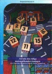 Att leda den tidiga matematikundervisningen (h�ftad)