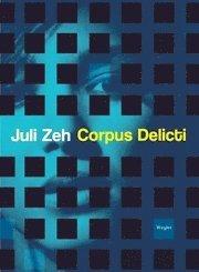 Corpus Delicti (inbunden)