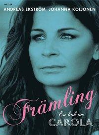 Fr�mling. En bok om Carola (e-bok)