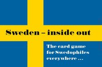 Sweden - inside out. The card game for Swedophiles everywhere... ()