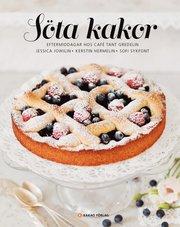 Söta kakor : eftermiddagar hos Café Tant Gredelin