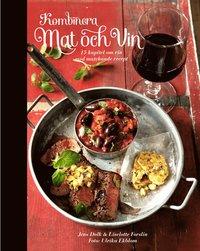 Kombinera mat och vin (inbunden)
