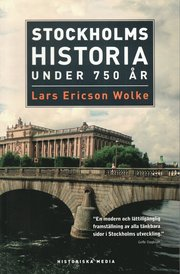Stockholms historia under 750 �r (storpocket)