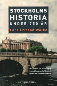 Stockholms historia under 750 �r (pocket)