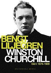 Winston Churchill Del 1 (1874-1939) (inbunden)