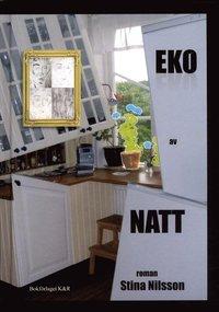 Eko av natt (e-bok)